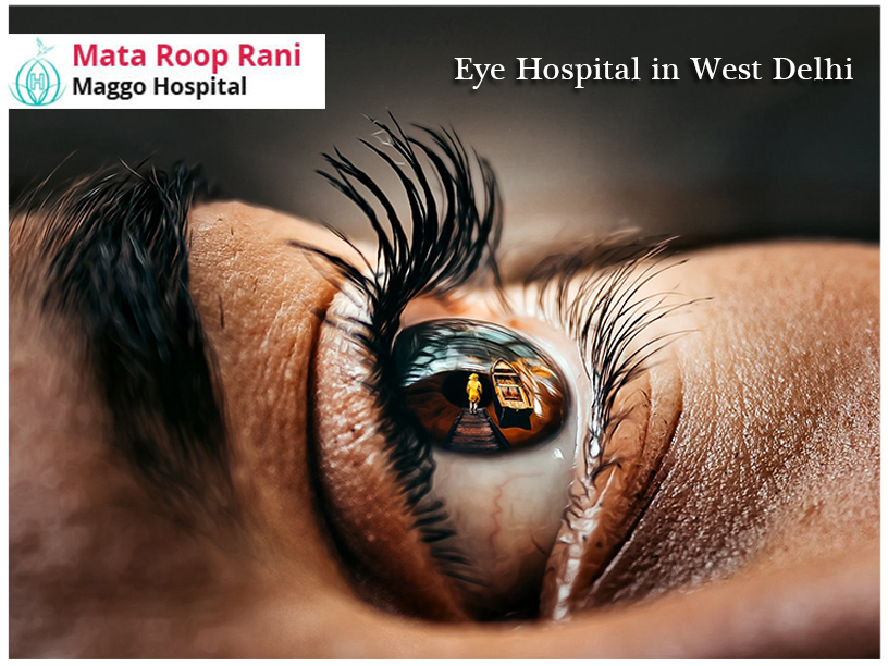 eye hospital in west delhi