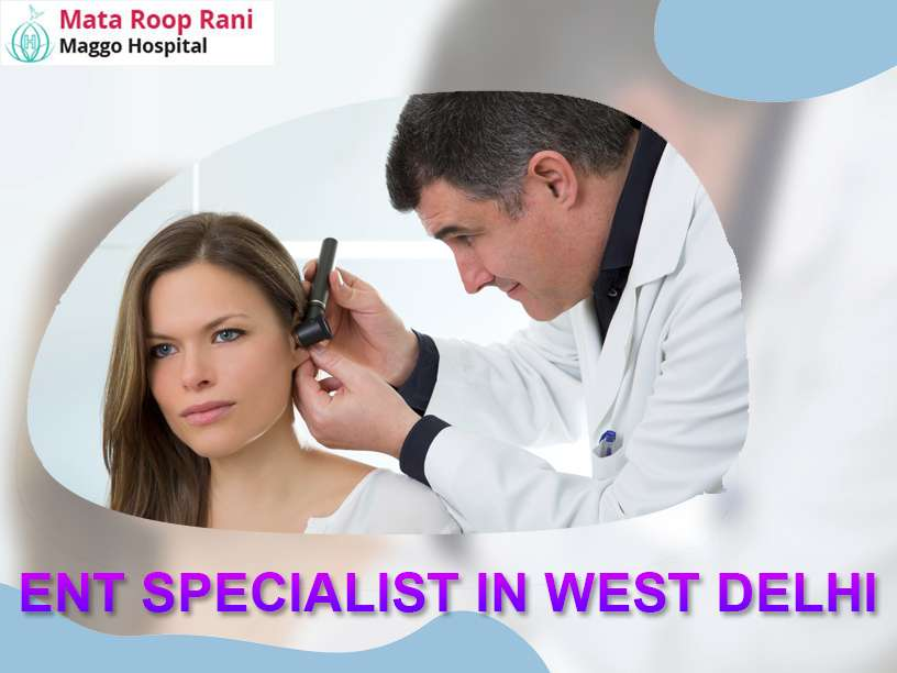 ent specialist In west delhi